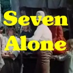 Seven Alone Trailer image